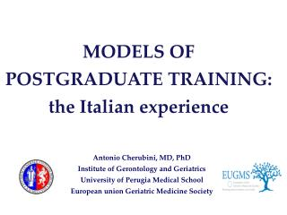 MODELS OF POSTGRADUATE TRAINING:  the Italian experience