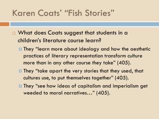 """Karen Coats' """"Fish Stories"""""""