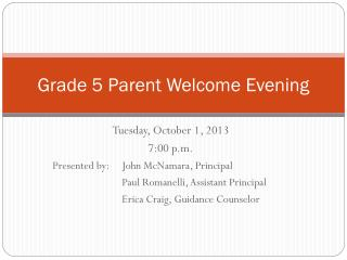 Grade 5 Parent Welcome Evening
