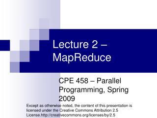 Lecture 2 – MapReduce