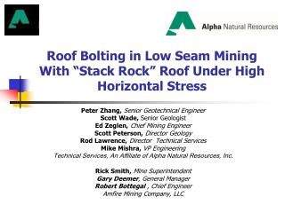 "Roof Bolting in Low Seam Mining With ""Stack Rock"" Roof Under High Horizontal Stress"