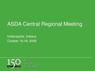 ASDA Central Regional Meeting