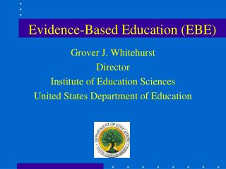 Evidence-Based Education (EBE)