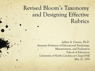 Revised Bloom's Taxonomy and Designing Effective Rubrics