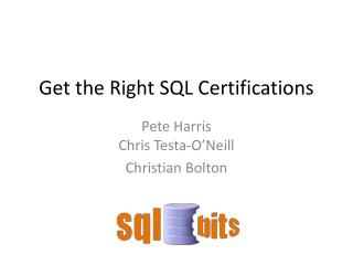 Get the Right SQL Certifications