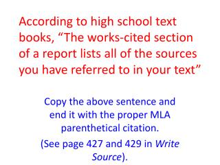 Copy the above sentence and end it with the proper MLA parenthetical citation.