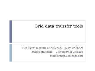 Grid data transfer tools
