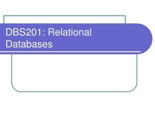 DBS201: Relational Databases