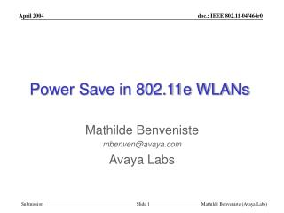 Mathilde Benveniste mbenven@avaya Avaya Labs