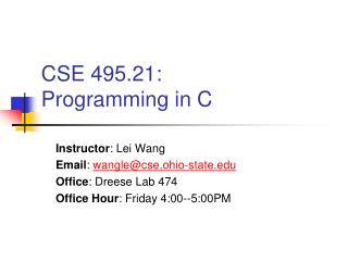 CSE 495.21:  Programming in C