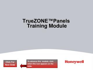 TrueZONE™Panels  Training Module