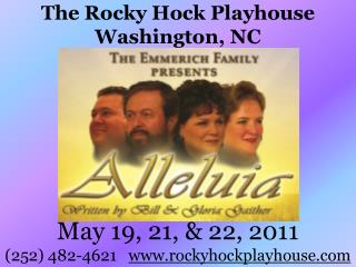 The Rocky Hock Playhouse Washington, NC