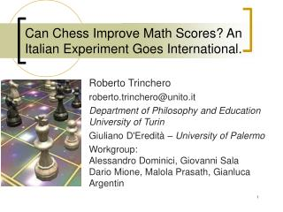 Can Chess Improve Math Scores? An Italian Experiment Goes International.