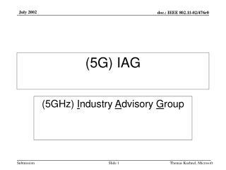 (5G) IAG