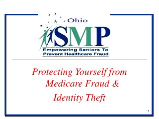 Protecting Yourself from Medicare Fraud & Identity Theft