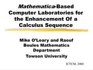 Mathematica -Based Computer Laboratories for the Enhancement Of a Calculus Sequence