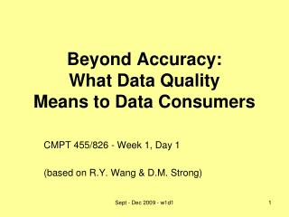 Beyond Accuracy: What Data Quality Means to Data Consumers