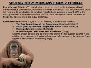 SPRING 2012: MQM 485 Exam 2 FORMAT