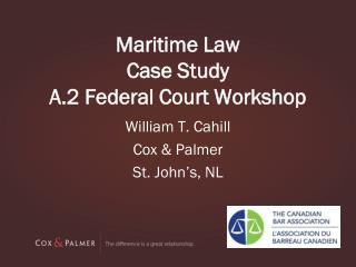 Maritime Law  Case Study A.2 Federal Court Workshop