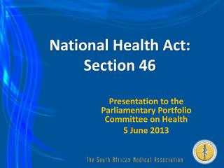 National Health Act: Section 46