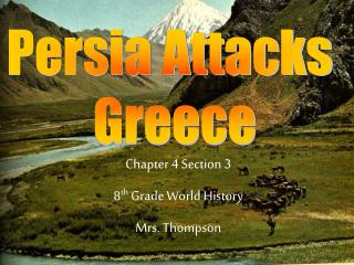 Chapter 4 Section 3 8 th Grade World History Mrs. Thompson