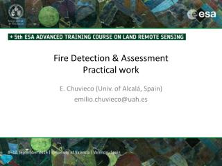 Fire Detection &  Assessment Practical work