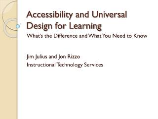 Accessibility and Universal Design for Learning