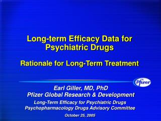 Long-term Efficacy Data for Psychiatric Drugs Rationale for Long-Term Treatment