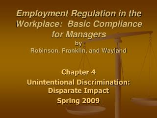 Chapter 4 Unintentional Discrimination: Disparate Impact  Spring 2009