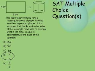 SAT Multiple Choice Question(s)