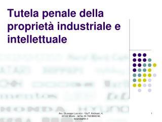 Tutela penale della proprietà industriale e intellettuale