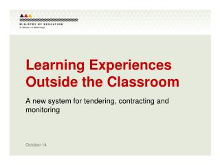 Learning Experiences Outside the Classroom