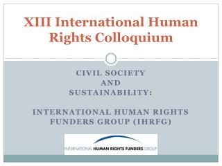 XIII International Human Rights Colloquium