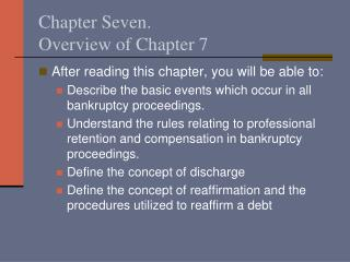 Chapter Seven. Overview of Chapter 7
