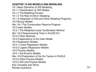 CHAPTER 19 GIS MODELS AND MODELING 19.1 Basic Elements of GIS Modeling