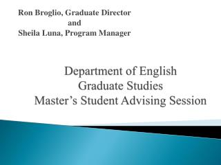 Department of English  Graduate Studies Master's Student Advising Session