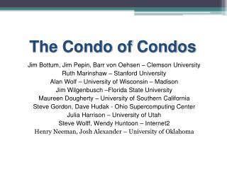 The Condo of Condos