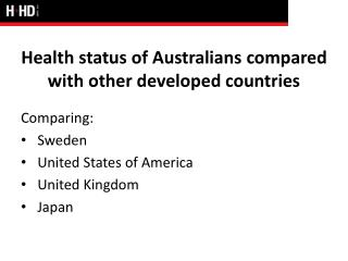 Health status of Australians compared with other developed countries
