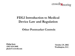 FDLI Introduction to Medical Device Law and Regulation