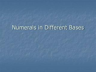 Numerals in Different Bases