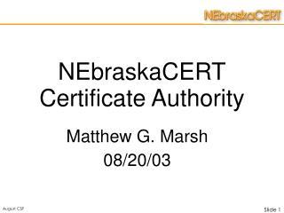 NEbraskaCERT Certificate Authority