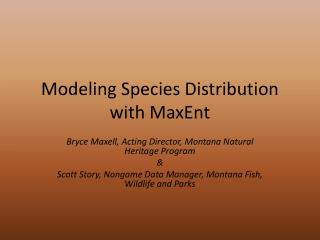 Modeling Species Distribution with MaxEnt