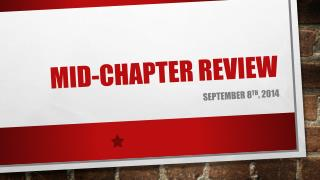 Mid-Chapter Review