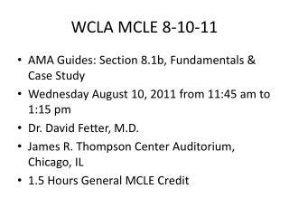 WCLA MCLE 8-10-11