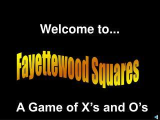Fayettewood Squares