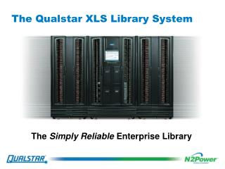 The Qualstar XLS Library System