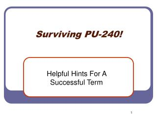 Surviving PU-240!