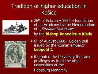 Tradition of higher education in Košice