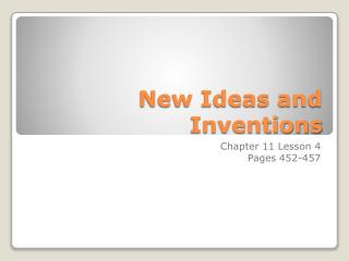 New Ideas and Inventions