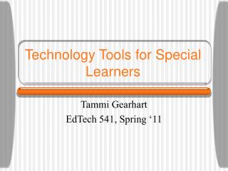 Technology Tools for Special Learners